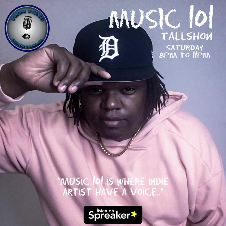 Music 101 with TallShon