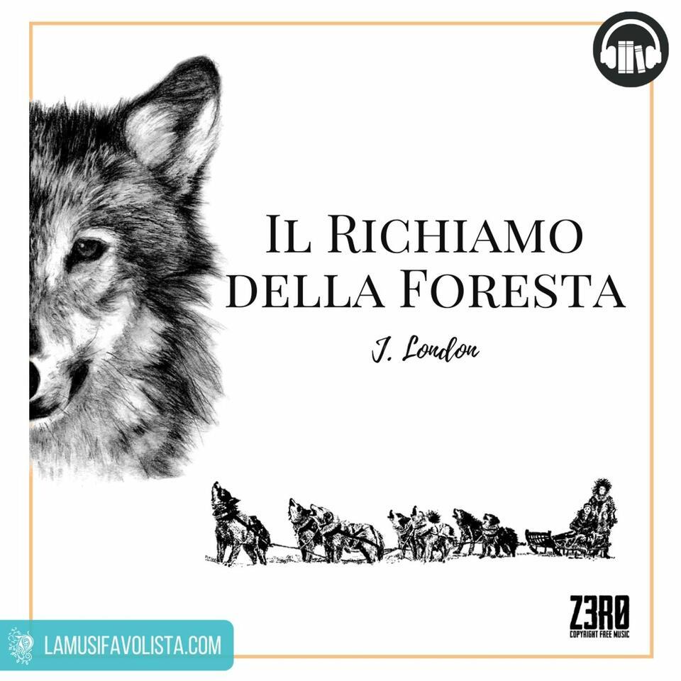 IL RICHIAMO DELLA FORESTA • Audiolibro •