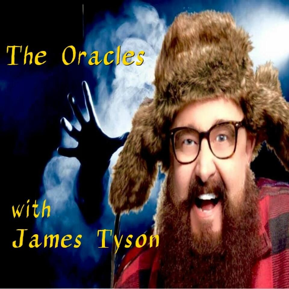 The Oracles with James Tyson