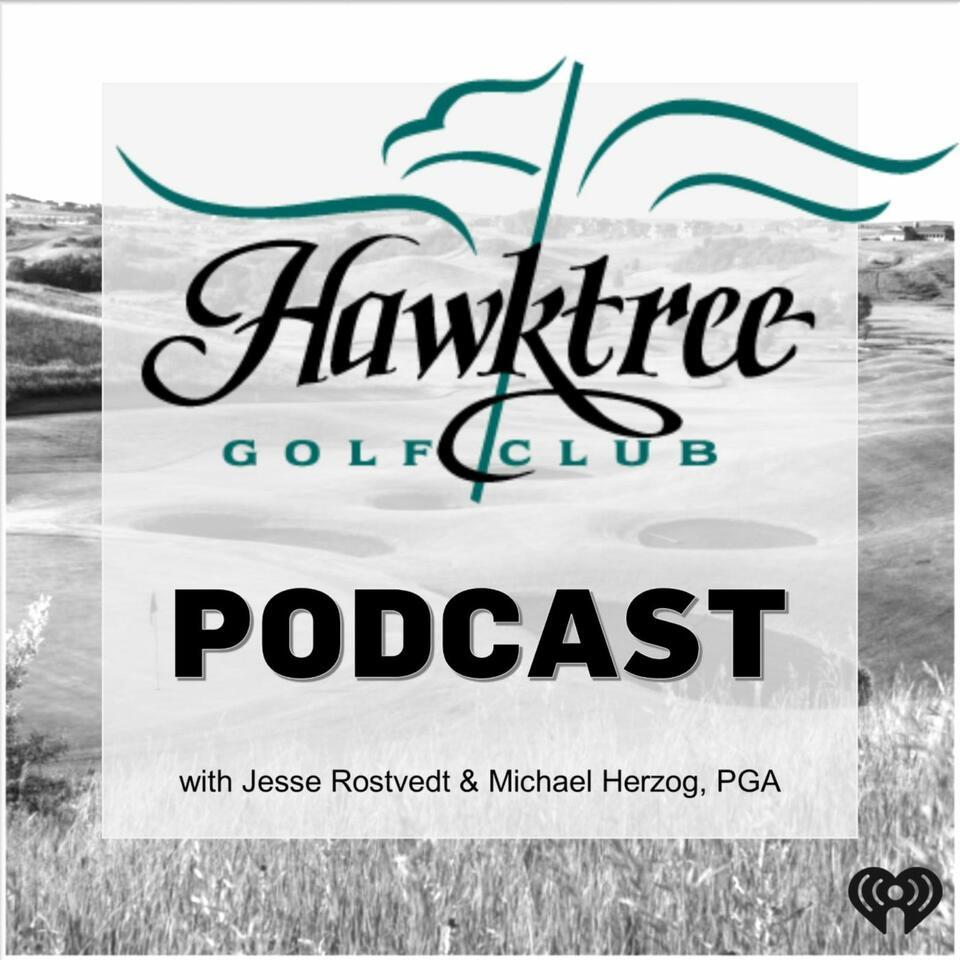 Hawktree Golf Club Podcast