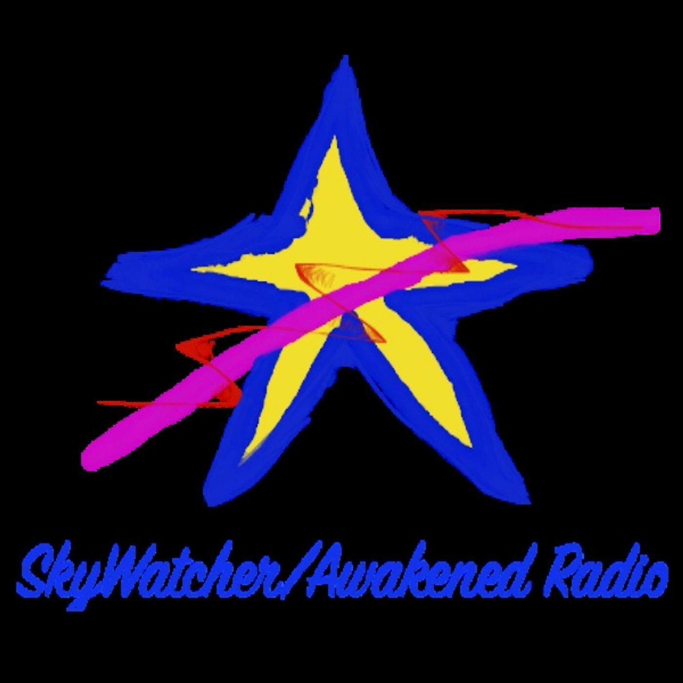 SkyWatcher/Awakened Radio