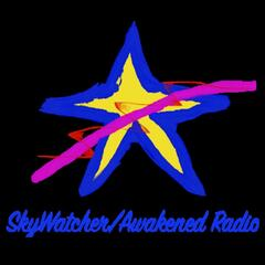 SkyWatcher/Awakened Radio