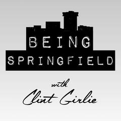 BEING SPRINGFIELD w/ Clint Girlie