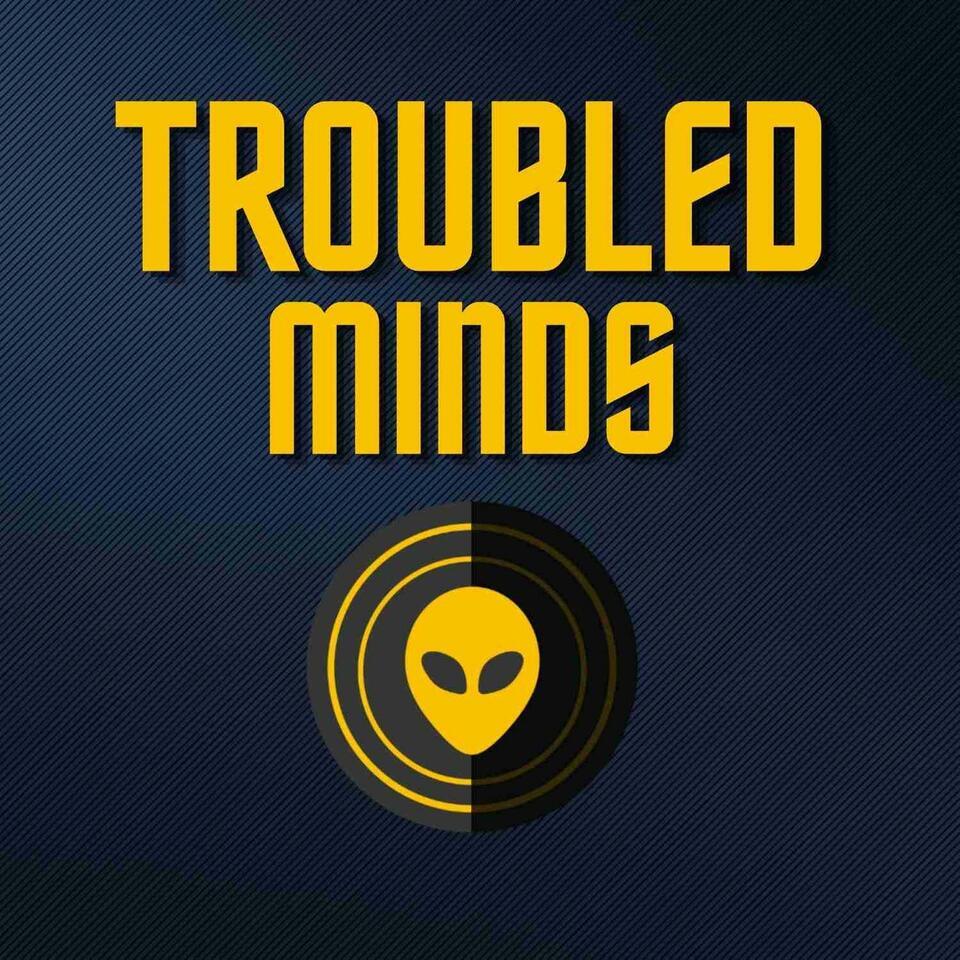 Troubled Minds Radio