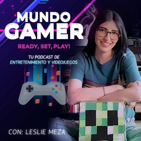 Mundo Gamer: Ready, Set, Play!