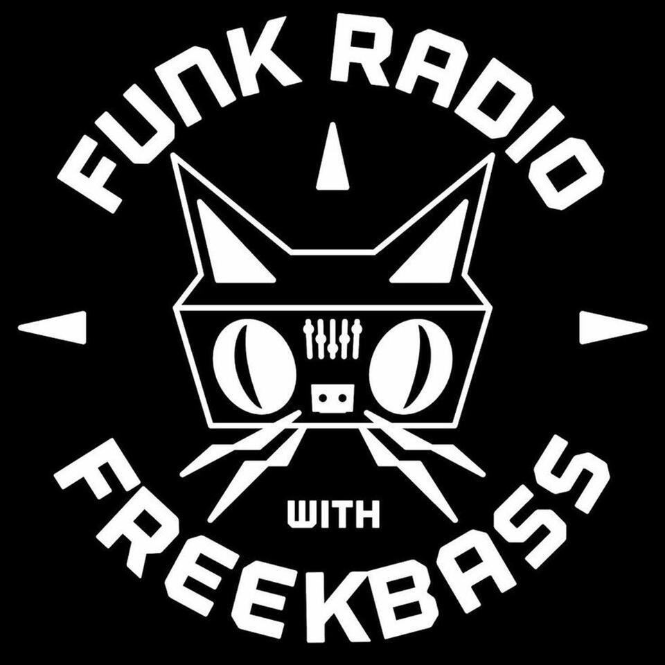 Funk Radio with Freekbass