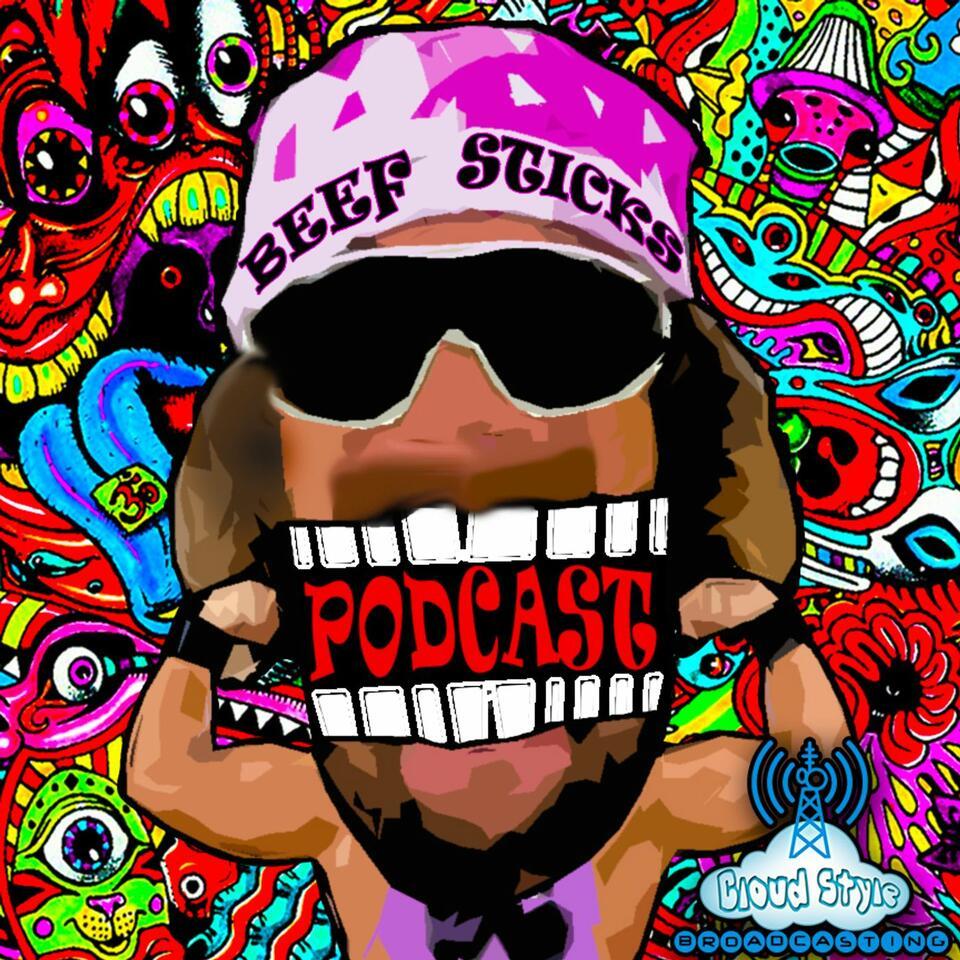 Beef Sticks Podcast