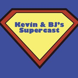 Kevin and BJ's Supercast