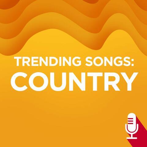 Trending Songs: Country