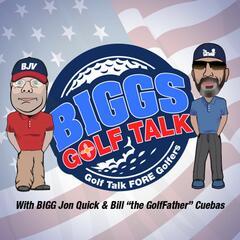 BiGGs GOLF TALK - 02/06/21 - BiGGs GOLF TALK