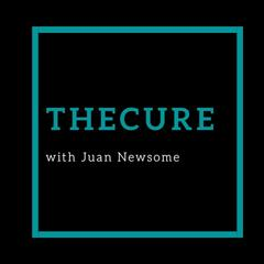 TheCure with Juan Newsome