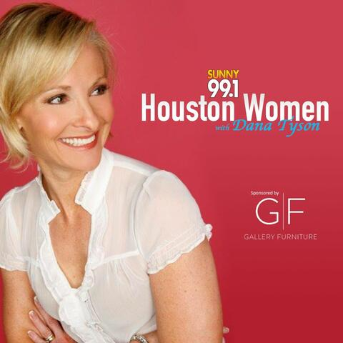 Houston Women w/ Dana Tyson