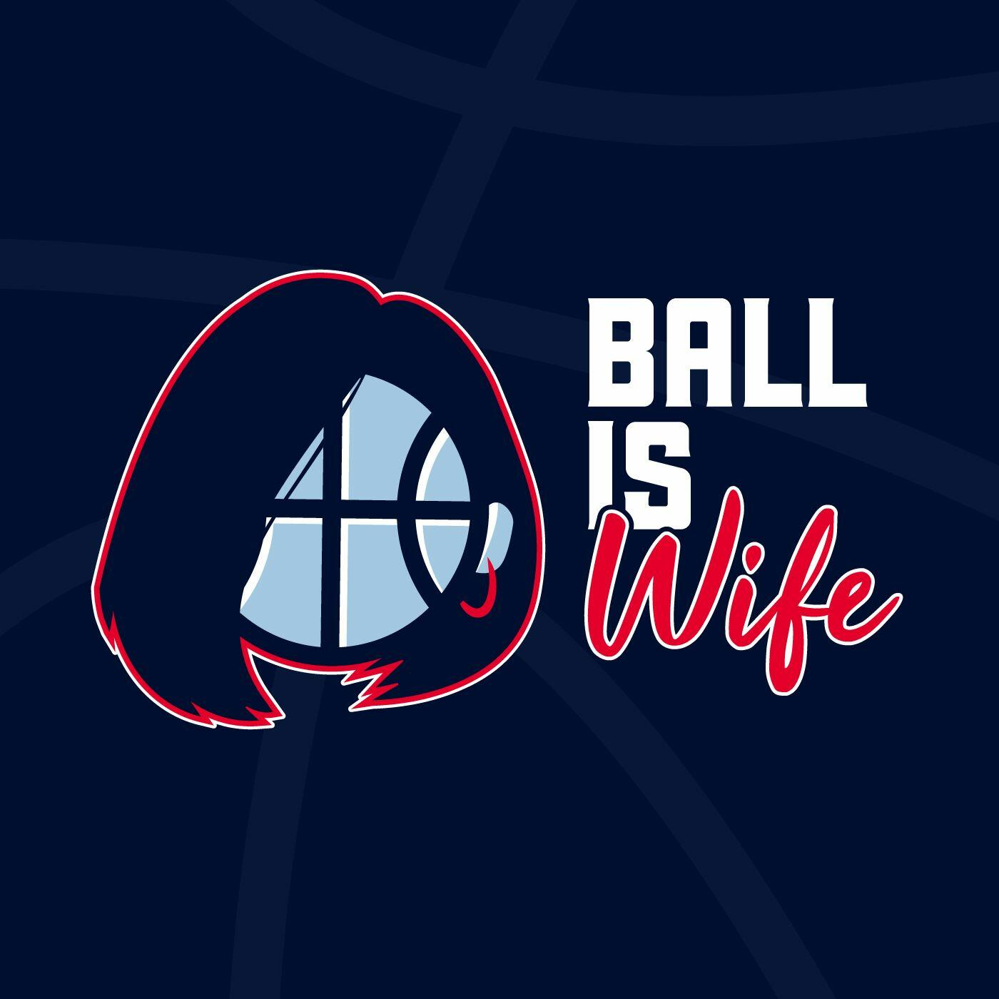 Ball is Wife
