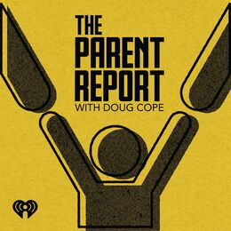 The Parent Report With Doug Cope