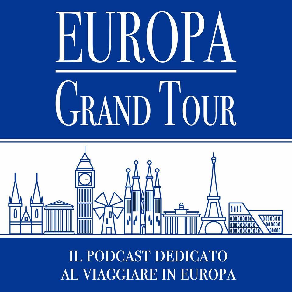 Europa Grand Tour - il Podcast