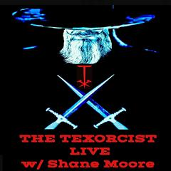 Listen to the The Texorcist Live Episode -