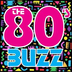 The 80's Buzz Podcast