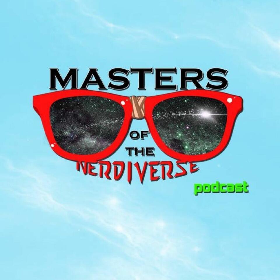 Masters of the Nerdiverse Podcast