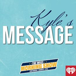 WGCI Presents: Kyle's Message