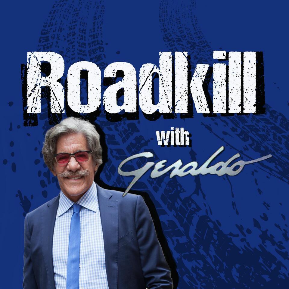 Roadkill With Geraldo
