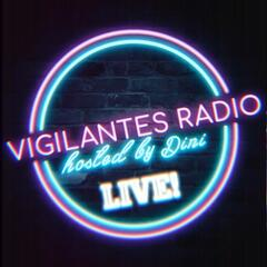 Vigilantes Radio Podcast