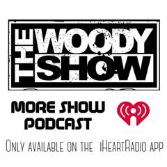 The Woody Show More Show