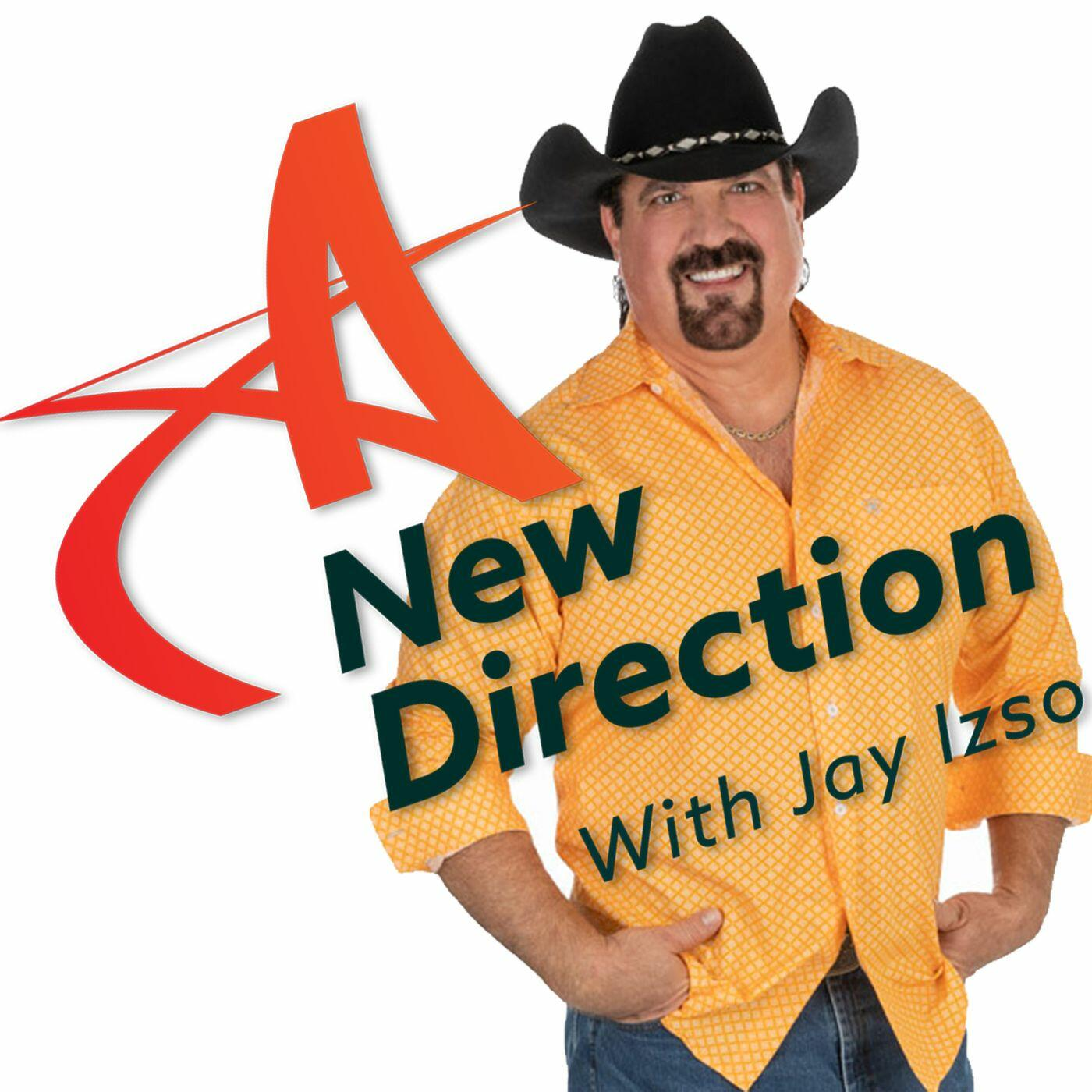 A New Direction with Jay Izso
