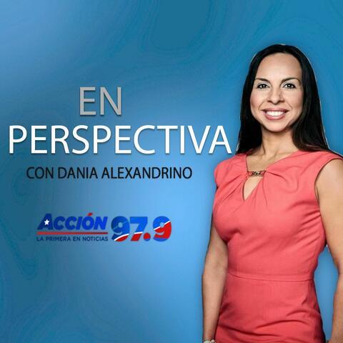 En Perspectiva- Con Dania Alexadrino