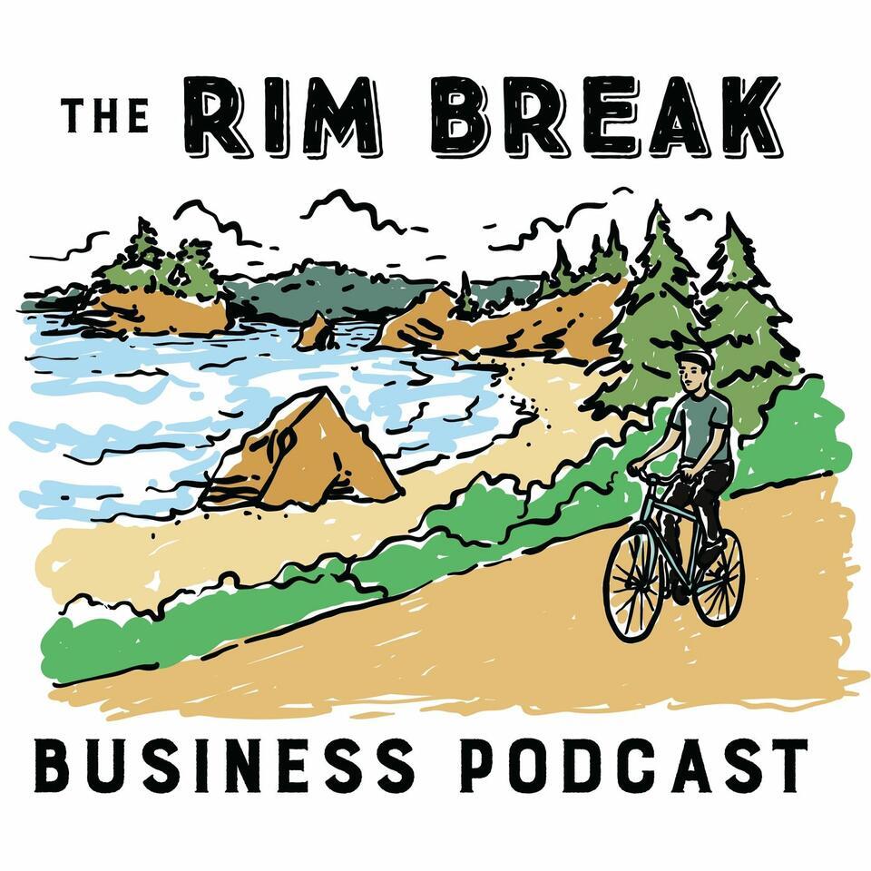 The Rim Break Business Podcast