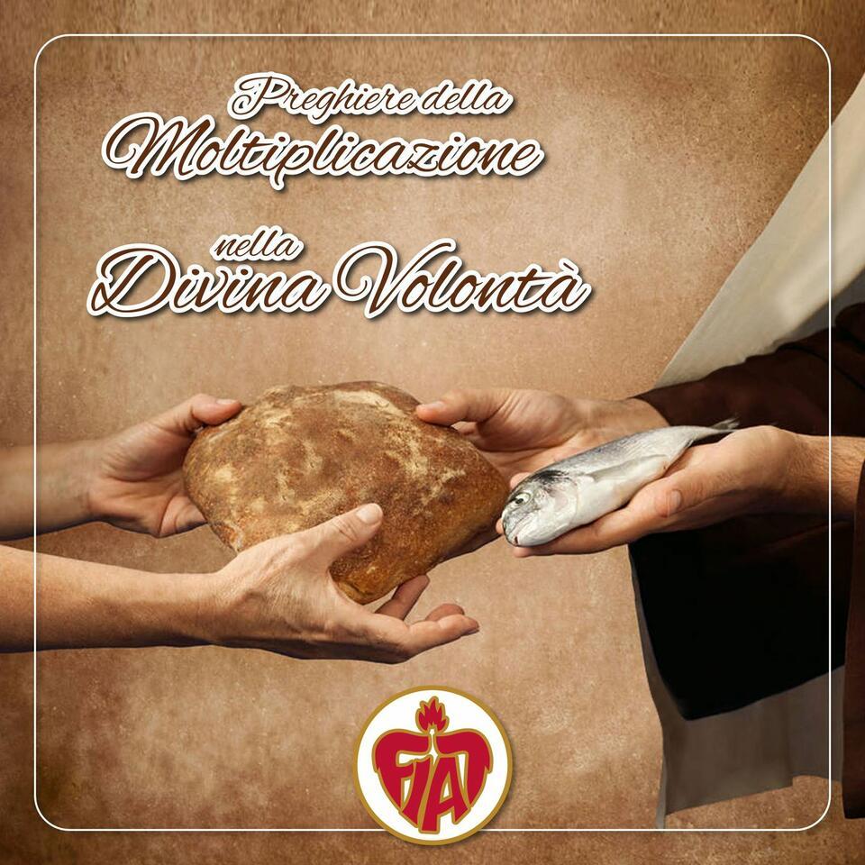 Le preghiere della moltiplicazione nella Divina Volontà