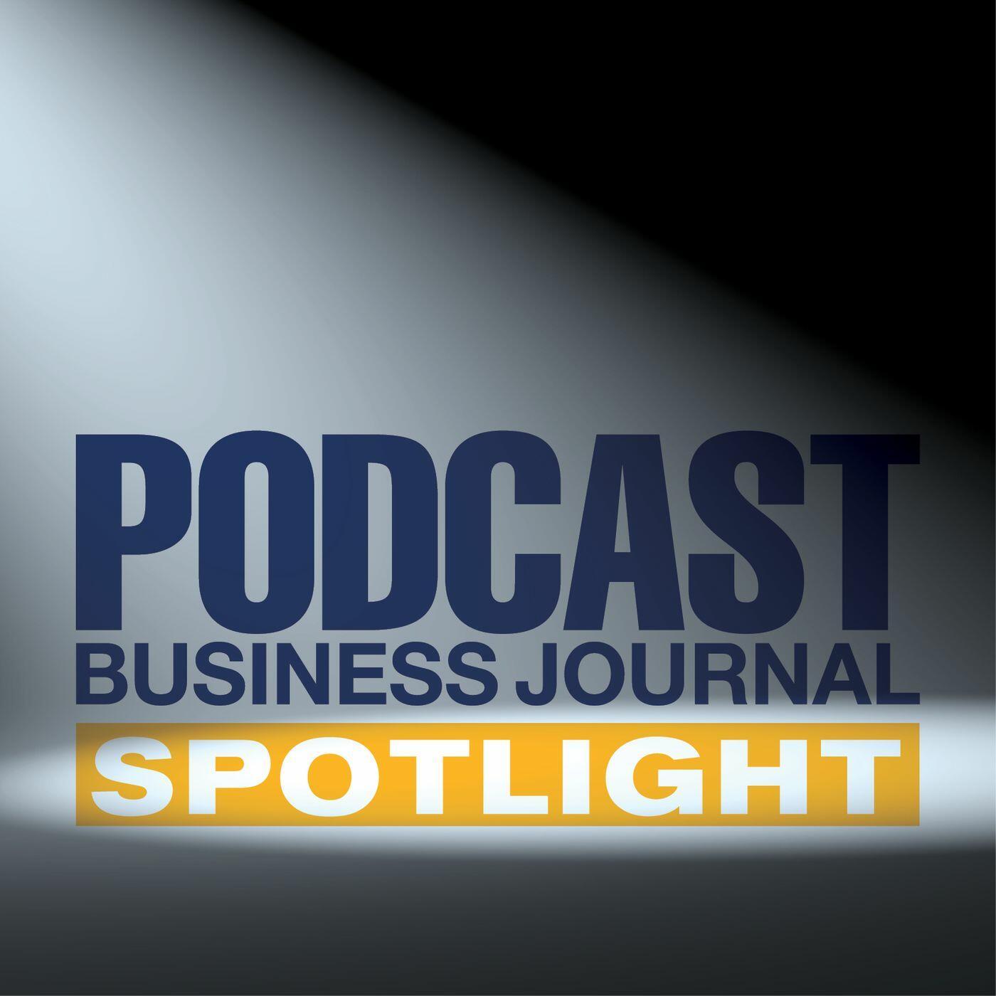 Podcast Business Journal Spotlight