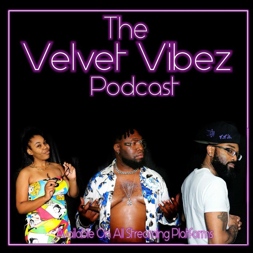 Velvet Vibez Podcast
