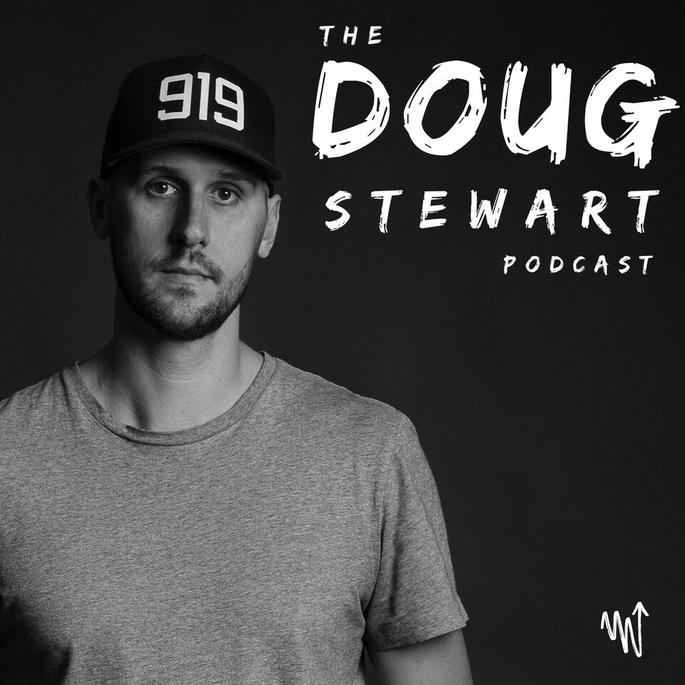 The Doug Stewart Podcast