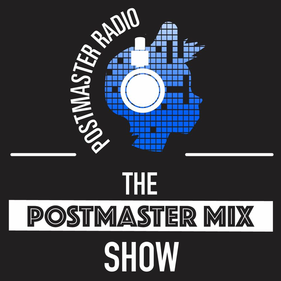 The Postmaster Mix Show