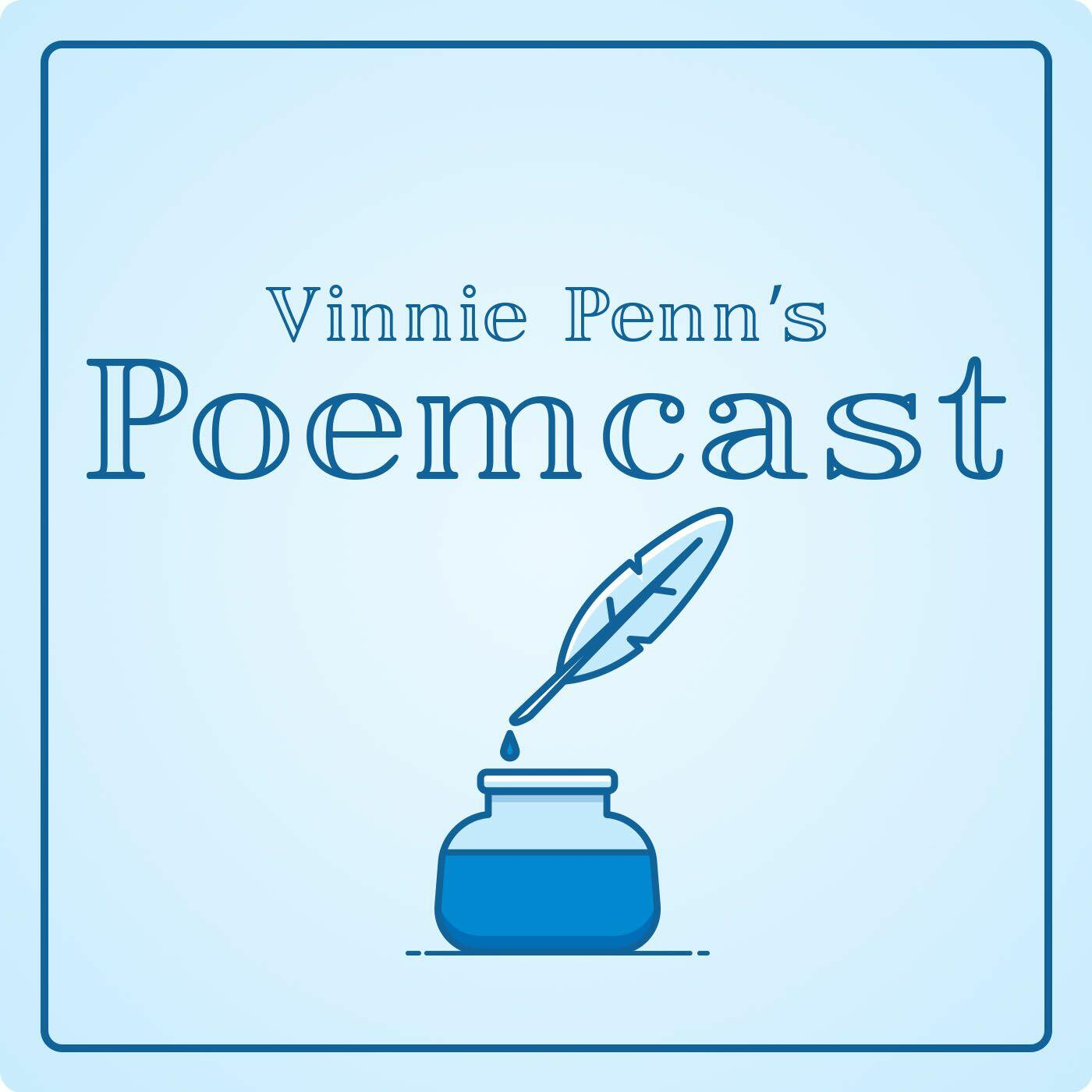Vinnie Penn Poemcast