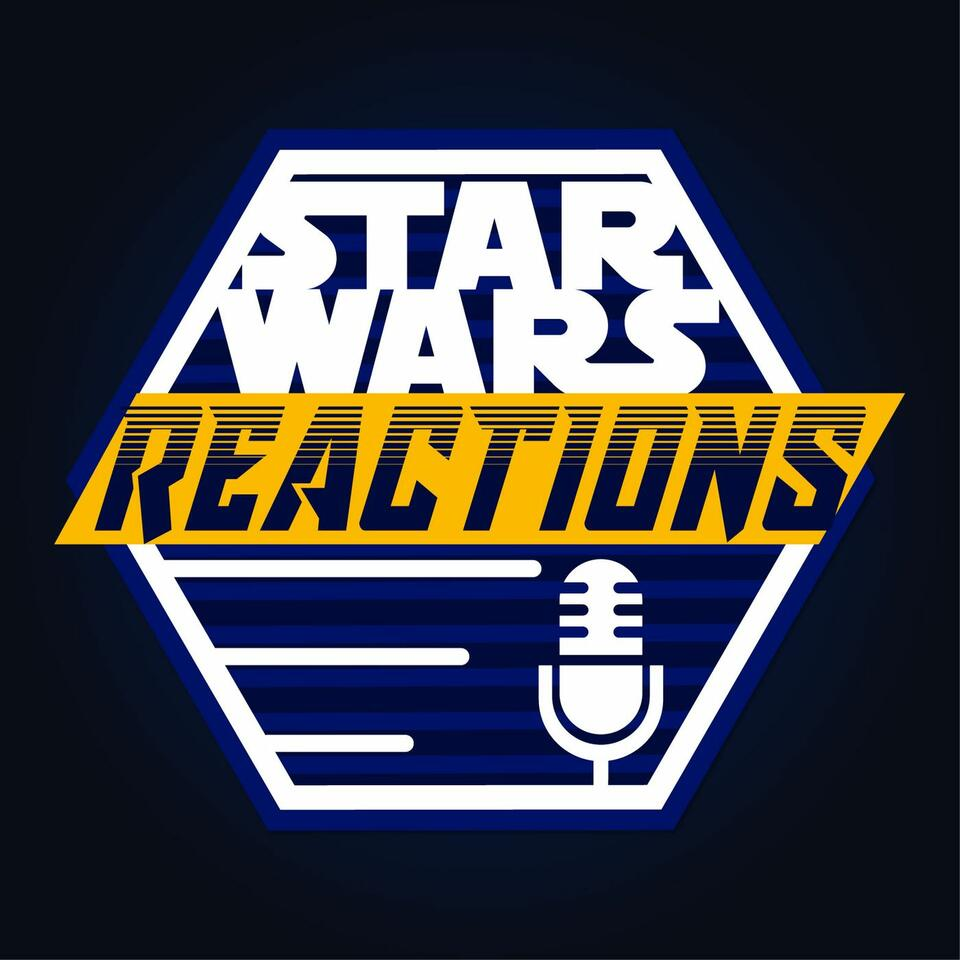 Star Wars Reactions