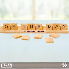 Of The Day with Mandy Connell