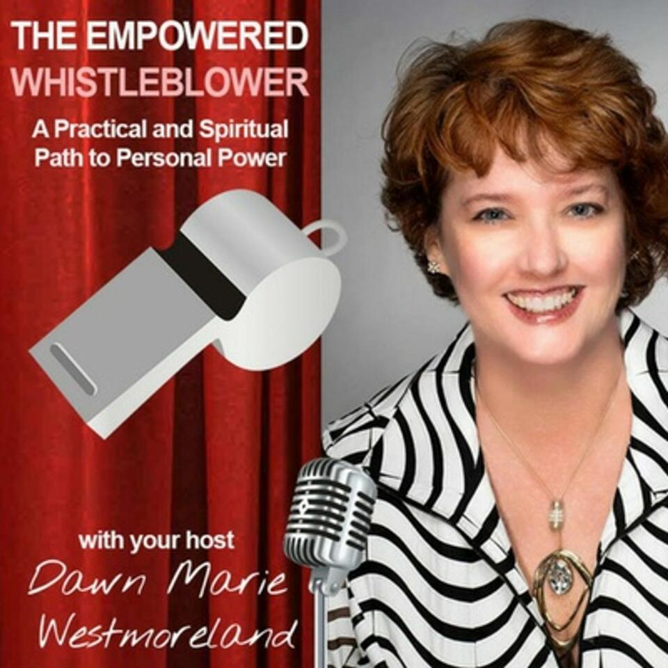 The Empowered Whistleblower Podcast