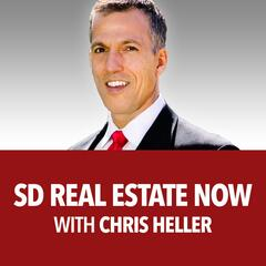 SD Real Estate Now With Chris Heller