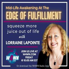 Awaken Your Soul With Lorree Appleby - Edge of Fulfillment