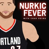 Nurkic Fever - Episode 28