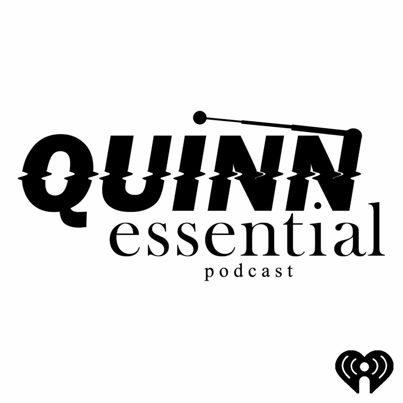 Quinnessential Podcast