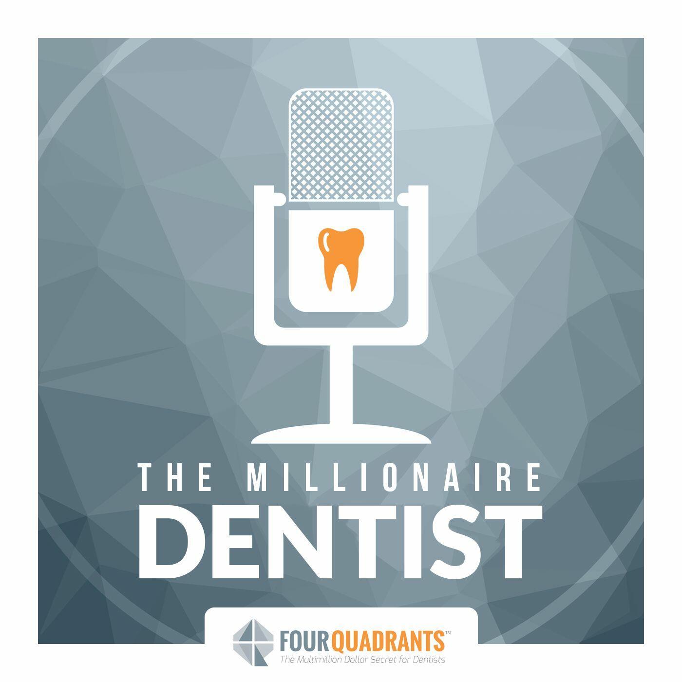 The Millionaire Dentist