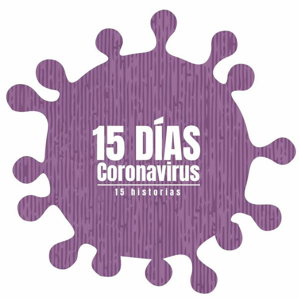 15 Días | Coronavirus