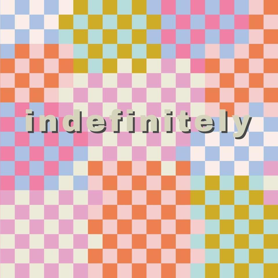 indefinitely