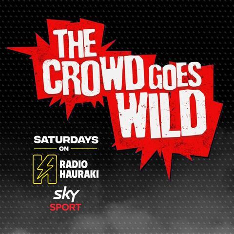 Crowd Goes Wild Saturdays