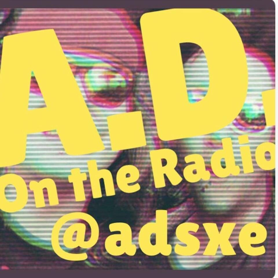 A.D. On The Radio