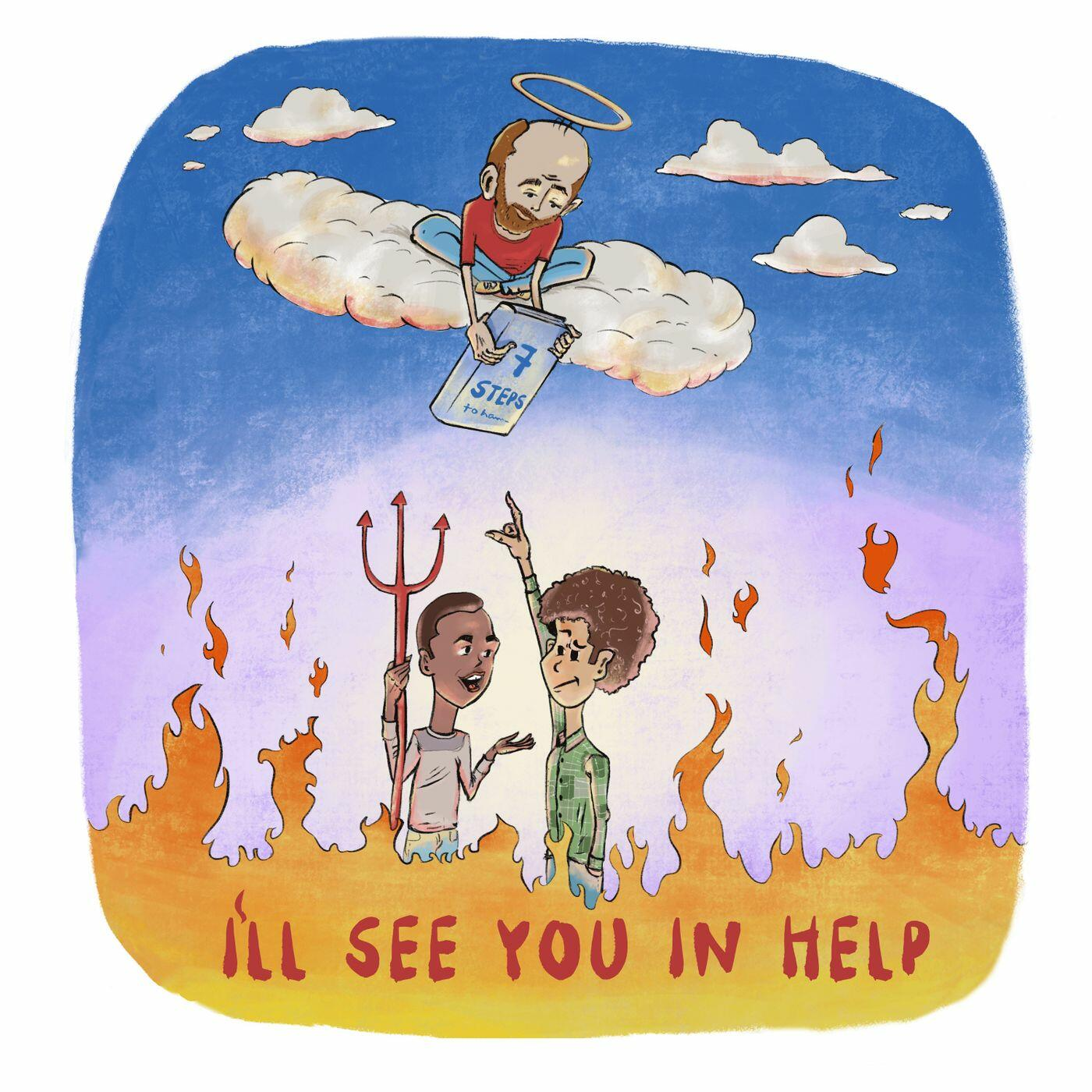 I'll See You In Help