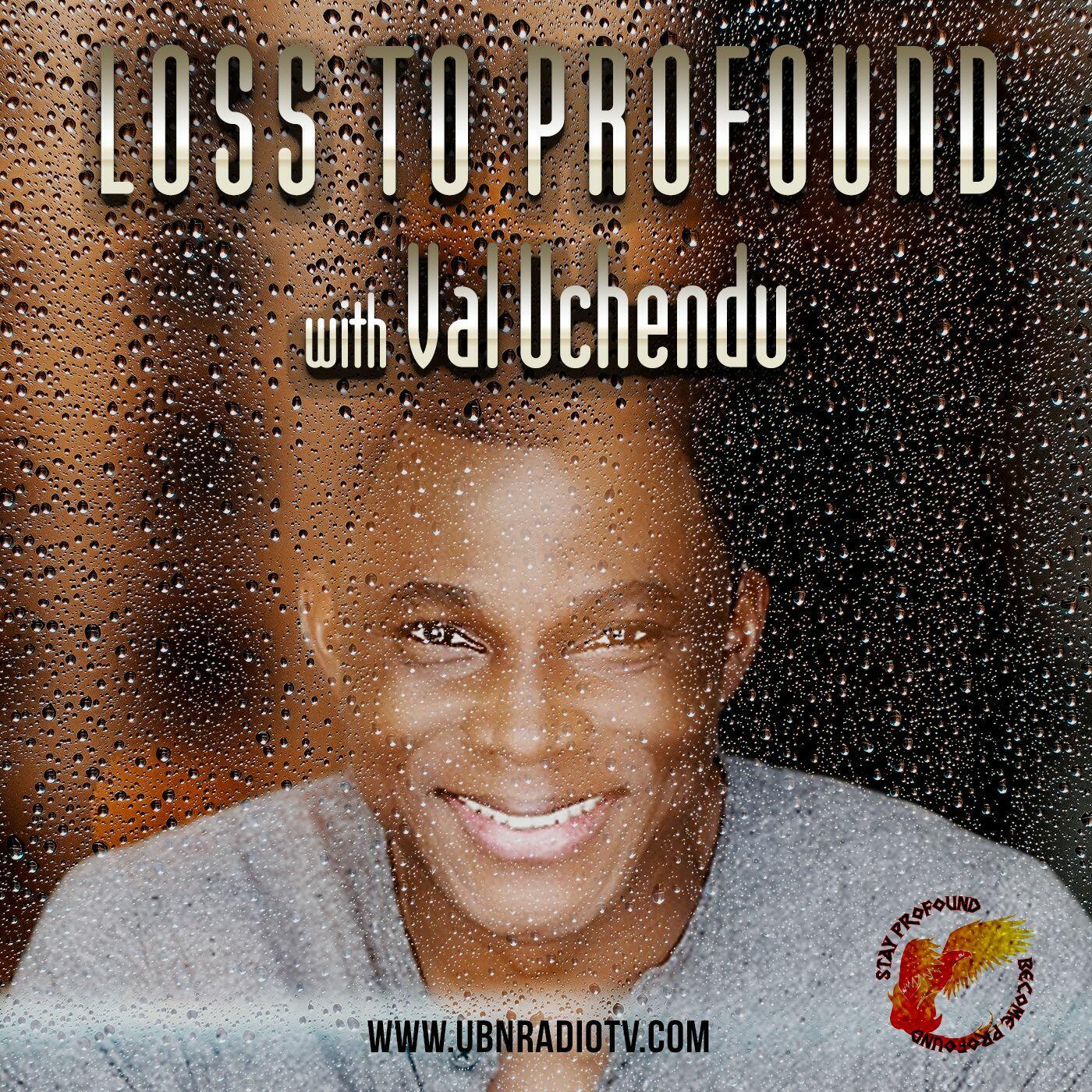 LOSS TO PROFOUND