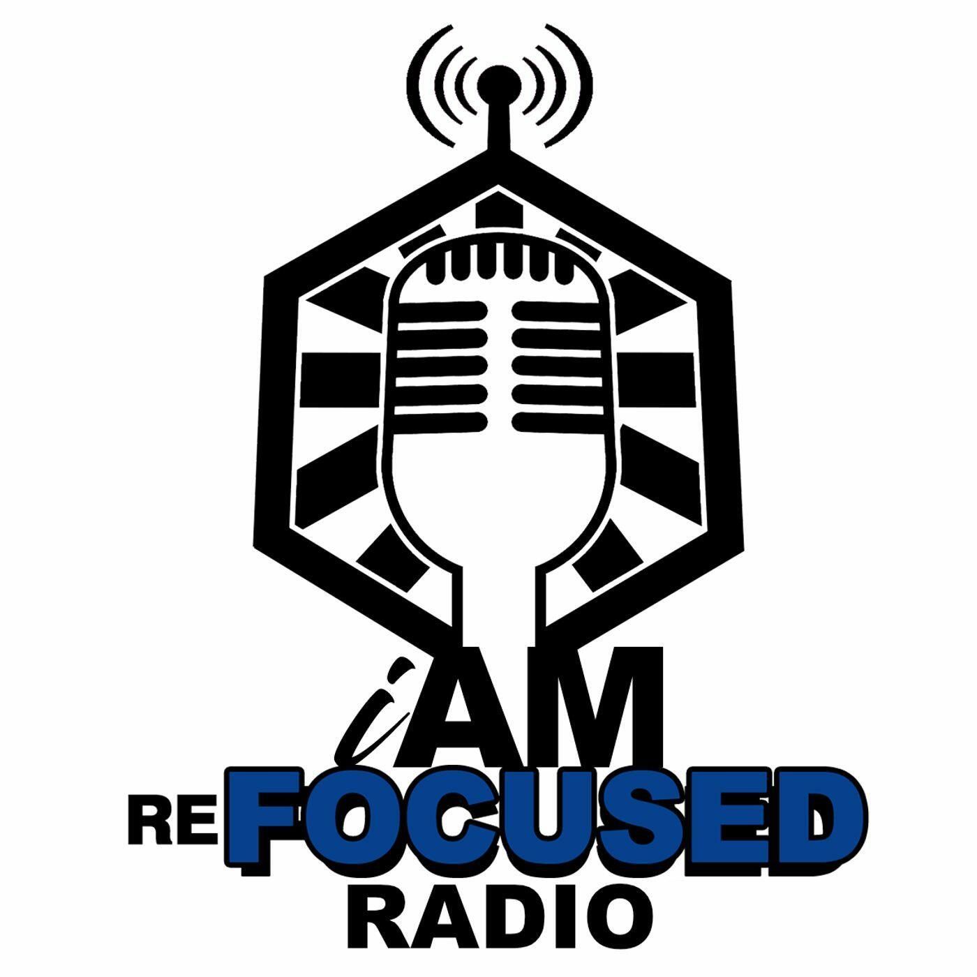 I Am Refocused Radio
